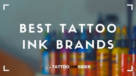 Best Tattoo Ink Brands in 2020
